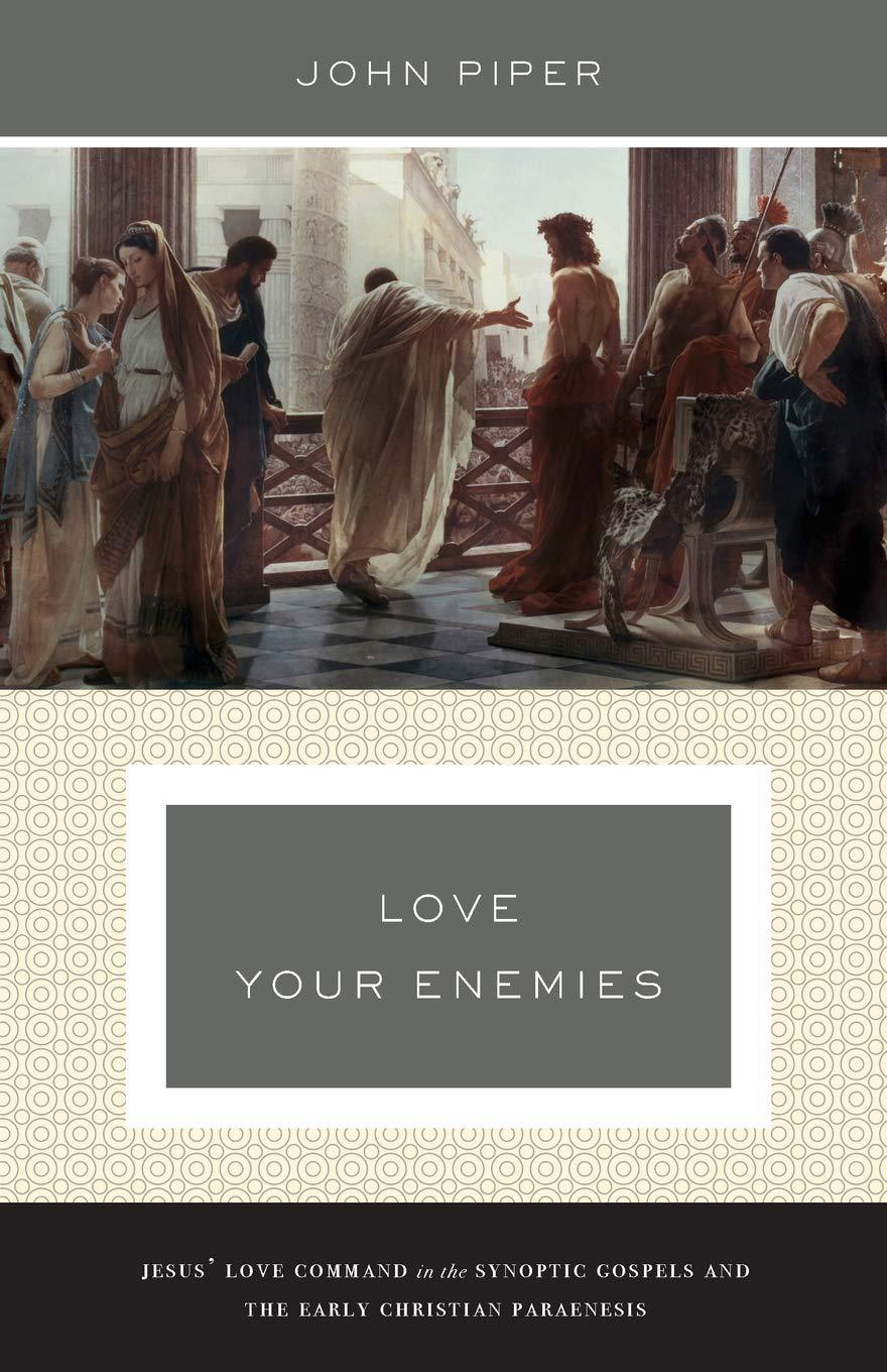 LoLove Your Enemiesve Your Enemies