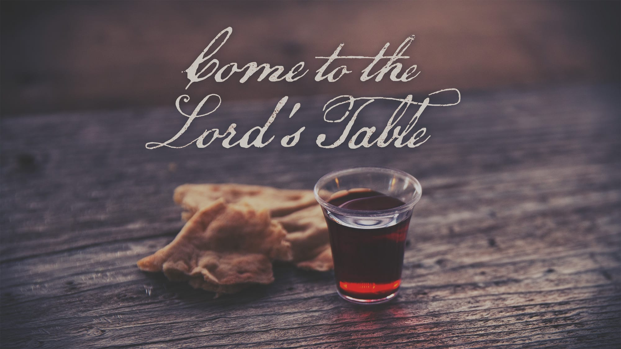 COME TO THE LORD'S TABLE | First Baptist Church Brookhaven